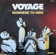 "Vinyle 45T Voyage ""Nowhere to hide"""
