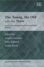 The Young, the Old and the State: Social Care Systems in Five Industrial Nations