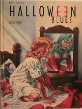 HALLOWEEN BLUES ** TOME 5 LETTRES PERDUES**  EO NEUF KAS/MYTHIC