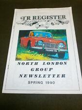 T R REGISTER - N LONDON GROUP NEWSLETTER - SPRING 1990 16pp