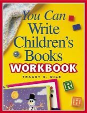 LIKE NEW!!  You Can Write Children's Books Workbook by Tracey Dils