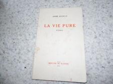 1931.La vie pure poèmes.André Bourgue