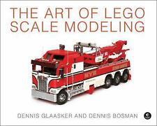 The Art of LEGO Scale Modeling by Dennis Glaasker (Hardcover) NEW BRAND FREE SHI