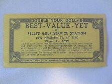 Vtg Best-Value-Yet Coupon Double $ Felli's Gulf Service Station Niagara Falls