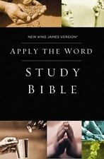 NKJV, Apply the Word Study Bible, Hardcover, Red Letter Edition: Live in His ...