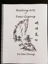 Healing Arts of Emei Qigong (Level 1 Manual) by Grandmaster Fu Wei Zhong