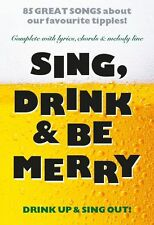 Sing Drink And Be Merry Play Drinking Songs Pop Folk LYRICS CHORDS MUSIC BOOK