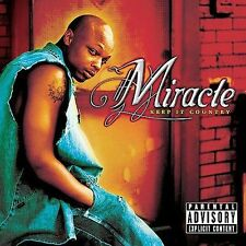 Keep It Country [PA] by Miracle (Southern Rap) (CD, Nov-2001, Universal)
