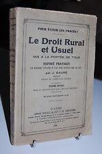 Eviter le procès LE DROIT RURAL ET USUEL mis à la portée de tous J. FAURE 1938