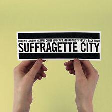 """David Bowie Sticker! """"Suffragette City"""" Fame, Ziggy Stardust, iggy pop, ashes to"""