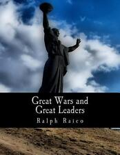 Great Wars and Great Leaders : A Libertarian Rebuttal by Ralph Raico (2010,...