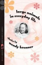 Wendy Brenner - Large Animals In Everyday Life (2009) - Used - Trade Paper