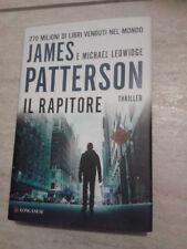 James Patterson - IL RAPITORE - 2013 - 1° Ed. Longanesi