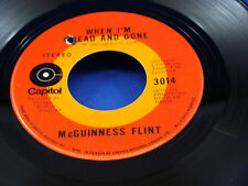 McGUINNESS FLINT - When I'm Dead And Gone / Lazy Afternoon - 1970 VG++