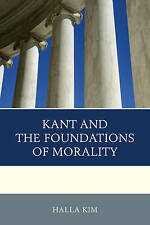 Kant and the Foundations of Morality, Halla Kim