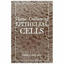 Tissue Culture of Epithelial Cells (2012, Paperback)