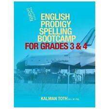 English Prodigy Spelling Bootcamp for Grades 3 And 4 by Kalman Toth M.A....
