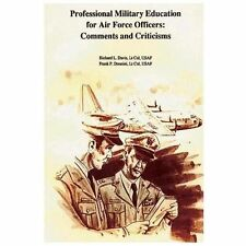 Professional Military Education for Air Force Officers: Comments and...