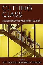 Culture and Education: Cutting Class : Socioeconomic Status and Education...