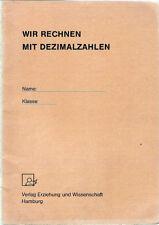 Wir rechnen mit Dezimalzahlen - Hamburg 1983