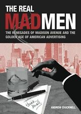 THE REAL MADMEN! RENEGADES OF GOLDEN AGE OF ADVERTISING! BY: CRACKNELL! NEW!
