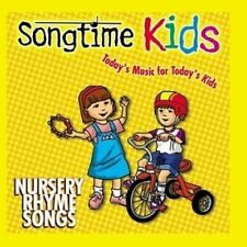 Songtime Kids Nursery Rhyme songs (today's music for today's kids) [CD]