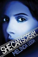 She Can Scream (She Can Series), Leigh, Melinda - Paperback Book NEW 97814778074