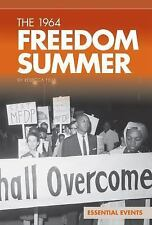 The 1964 Freedom Summer (Essential Events (ABDO))