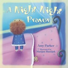 A Night Night Prayer by Amy Parker (2015, Paperback)