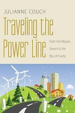 Traveling the Power Line: From the Mojave Desert to the Bay of Fundy (Our Sustai