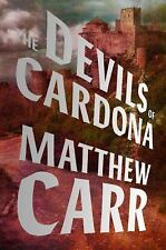 THE DEVILS OF CARDONA Matthew Carr (2016, Hardcover)  SET IN 16TH CENT. SPAIN