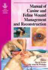BSAVA Manual of Canine and Feline Wound Management and Reconstruction (BSAVA Br