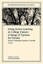 Using Active Learning in College Classes : A Range of Options for Faculty (J-B T