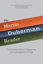 The Martin Duberman Reader: The Essential Historical, Biographical, and Autobiog
