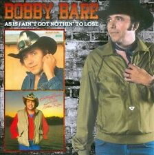 As Is/Ain't Got Nothin' to Lose by Bobby Bare (CD, 2012, Raven)