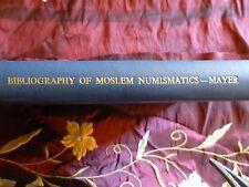 Bibliography of Moslem Numismatics, La Mayer,1954