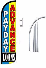Payday Advance Loans Standard Windless Swooper Flag With Complete Kit
