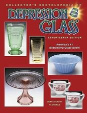 Collector's Encyclopedia of Depression Glass 2006 by Cathy Florence and Gene