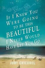 If I Knew You Were Going To Be This Beautiful, I Never Would Have Let -ExLibrary