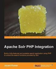 Apache Solr PHP Integration by Jayant Kumar (2013, Paperback, New Edition)