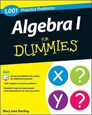 Algebra I: 1,001 Practice Problems For Dummies (+ Free Online Practice) by Ster