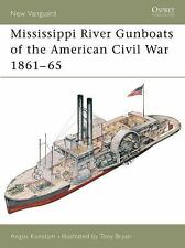 Mississippi River Gunboats of the American Civil War (Osprey New Vanguard S.) by