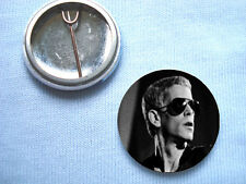 Lou Reed 25mm  badge Velvet Underground david Bowie Iggy Pop Mick Ronson