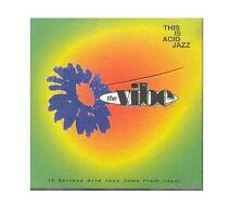 This Is Acid Jazz: The Vibe / Takahiro Watanabe Tomio Inoue O.M.U. Isao Osada