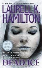 Anita Blake, Vampire Hunter: Dead Ice 24 by Laurell K. Hamilton (2016,...
