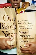 Our Black Year: One Family's Quest to Buy Black in America's Racially Divided Ec