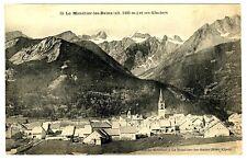 CPA 05 Hautes-Alpes Monétier-les-bains et ses glaciers