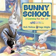 Bunny School: A Learning Fun-for-All-ExLibrary