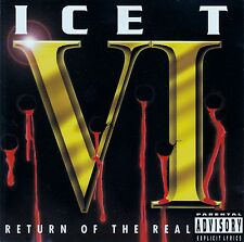 ICE-T - VI: RETURN OF THE REAL / CD (RHYME SYNDICATE RECORDS 1996)