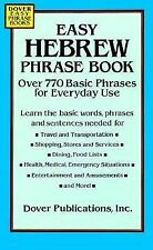 Easy Hebrew Phrase Book: Over 770 Basic Phrases for Everyday Use (Dover Easy Phr